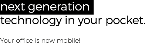 Asset-4top Next generation technology in your pocket - Your office is now mobile!